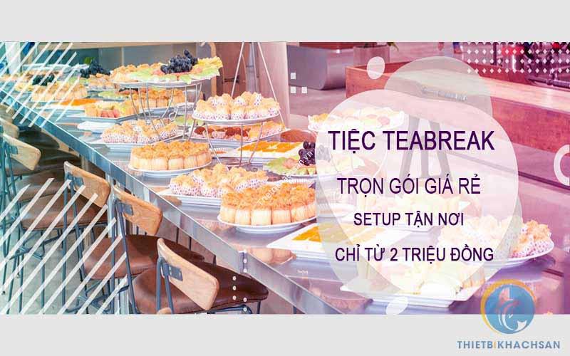 Dịch vụ tiệc teabreak